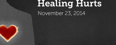 The Heartbeat of Calvary is Healing Hurts